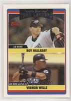 Team Leaders - Vernon Wells, Roy Halladay