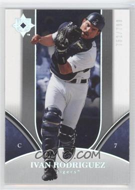 2006 Ultimate Collection - [Base] #34 - Ivan Rodriguez /799