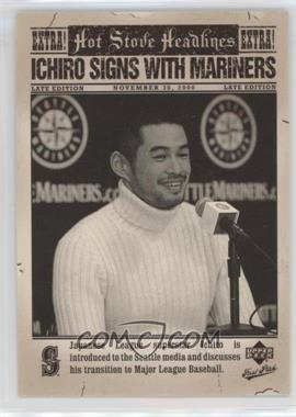 2006 Upper Deck First Pitch - Hot Stove Headlines #HS-8 - Ichiro