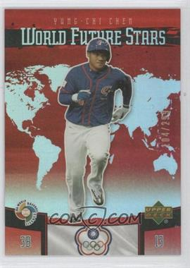 2006 Upper Deck Future Stars - World Future Stars - Red #WBC-5 - Yung-Chi Chen /299