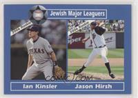 Ian Kinsler, Jason Hirsh