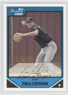 2007 Bowman - Prospects #BP104 - Evan Englebrook