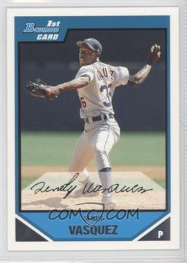 2007 Bowman - Prospects #BP105 - Sendy Vasquez