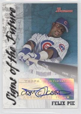 2007 Bowman - Signs of the Future - [Autographed] #SOF-FP - Felix Pie