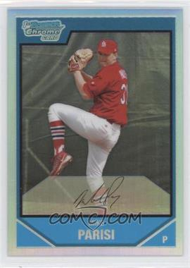2007 Bowman Chrome - Prospects - Refractor #BC102 - Mike Parisi /500