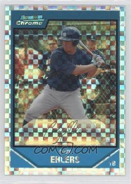 2007 Bowman Chrome - Prospects - X-Fractor #BC158 - Cody Ehlers /250