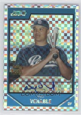 2007 Bowman Chrome - Prospects - X-Fractor #BC250 - Will Venable /225