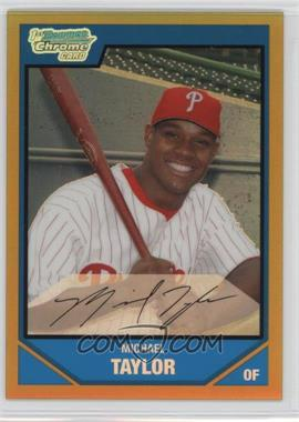 2007 Bowman Draft Picks & Prospects - Chrome Draft Picks - Gold Refractor #BDPP37 - Michael Taylor /50