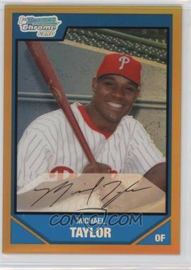2007 Bowman Draft Picks & Prospects - Chrome Draft Picks - Gold Refractor #BDPP37 - Michael Taylor /50