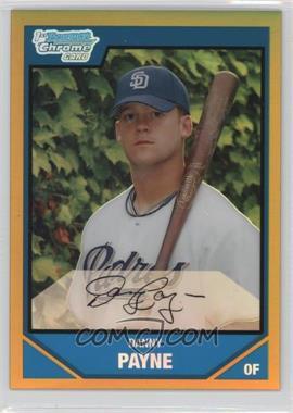 2007 Bowman Draft Picks & Prospects - Chrome Draft Picks - Gold Refractor #BDPP62 - Danny Payne /50