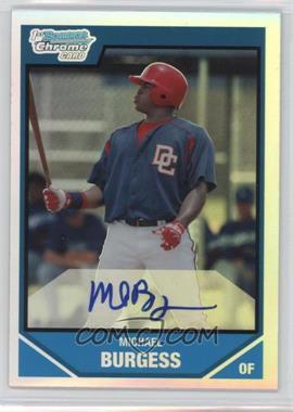 2007 Bowman Draft Picks & Prospects - Chrome Draft Picks - Refractor #BDPP133 - Michael Burgess /500