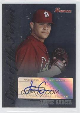 2007 Bowman Draft Picks & Prospects - Signs of the Future - [Autographed] #SOF-JGA - Jaime Garcia
