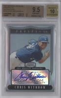 Chris Withrow [BGS 9.5 GEM MINT] #/199