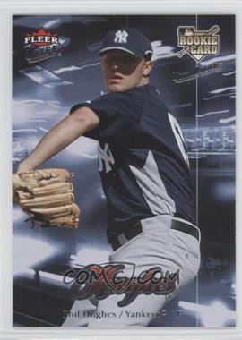 2007 Fleer Ultra - [Base] - Retail #214 - Phil Hughes