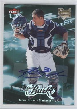 2007 Fleer Ultra - [Base] - Rookie Autographs #213 - Jamie Burke /349
