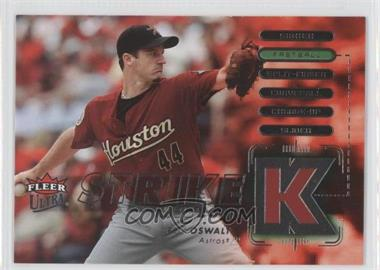 2007 Fleer Ultra - Strike Zone #SZ-RO - Roy Oswalt