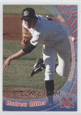 2007 Grandstand Eastern League Top Prospects - [Base] #ANMI - Andrew Miller