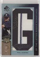 By the Letter Rookie Signatures - Phil Hughes (Letter G) #/50