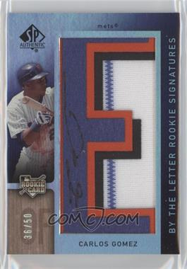 2007 SP Authentic - [Base] #120 - By the Letter Rookie Signatures - Carlos Gomez /50