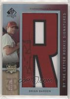By the Letter Rookie Signatures - Brian Barden (Letter R) #/75