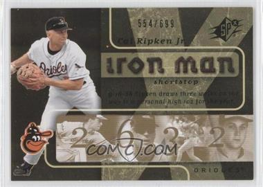 2007 SPx - Iron Man #IM43 - Cal Ripken Jr. /699