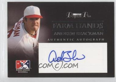2007 TRISTAR Prospects Plus - Farm Hands Authentic Autograph #FH-AB - Andrew Brackman