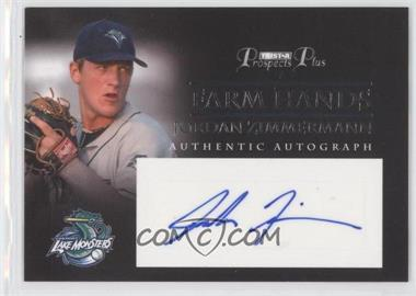 2007 TRISTAR Prospects Plus - Farm Hands Authentic Autograph #FH-JZ - Jordan Zimmermann