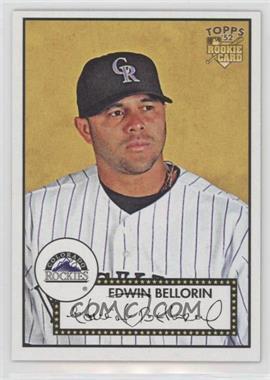 2007 Topps '52 - [Base] #159 - Edwin Bellorin