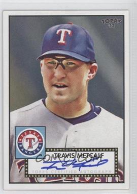 2007 Topps '52 - Signatures #52S-TM - Travis Metcalf