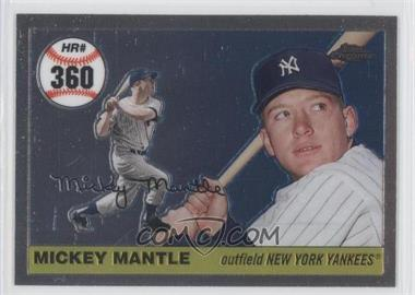 2007 Topps Chrome - Mickey Mantle Home Run History #MHR360 - Mickey Mantle