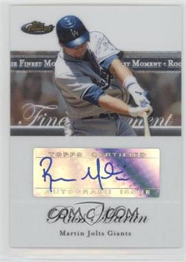 2007 Topps Finest - Finest Moments Autographs #RFMA-RM - Russell Martin