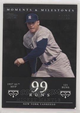 2007 Topps Moments & Milestones - [Base] - Black #76-99 - Mickey Mantle (1957 AL MVP - 121 Runs) /29