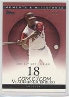 Vladimir Guerrero (2004 AL MVP - 126 RBI) #/1