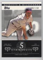 Greg Maddux (1992 NL Cy Young - 199 Strikeouts) /150