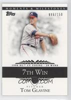 Tom Glavine (1998 NL Cy Young - 20 Wins) /150
