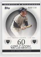 Mickey Mantle (1956 Triple Crown - 130 RBI) #/150