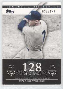 2007 Topps Moments & Milestones - [Base] #165-128 - Mickey Mantle (1956 AL MVP - 188 Hits) /150
