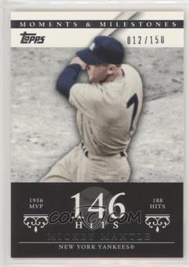 2007 Topps Moments & Milestones - [Base] #165-146 - Mickey Mantle (1956 AL MVP - 188 Hits) /150