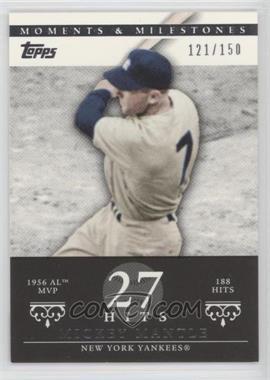 2007 Topps Moments & Milestones - [Base] #165-27 - Mickey Mantle (1956 AL MVP - 188 Hits) /150