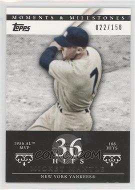 2007 Topps Moments & Milestones - [Base] #165-36 - Mickey Mantle (1956 AL MVP - 188 Hits) /150