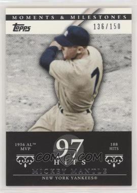 2007 Topps Moments & Milestones - [Base] #165-97 - Mickey Mantle (1956 AL MVP - 188 Hits) /150