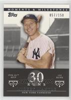 Mickey Mantle (1956 AL MVP - 132 Runs) #/150