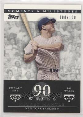 2007 Topps Moments & Milestones - [Base] #77-90 - Mickey Mantle (1957 AL MVP - 146 Walks) /150