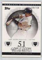 Hideki Matsui (2005 MLB Superstar - 116 RBI) /150