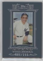 Yogi Berra /250