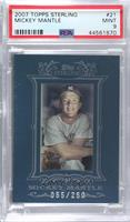 Mickey Mantle [PSA 9 MINT] #/250