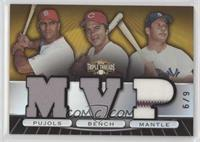 Albert Pujols, Johnny Bench, Mickey Mantle #/9