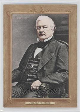2007 Topps Turkey Red - Presidents #TRP13 - Millard Fillmore