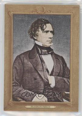 2007 Topps Turkey Red - Presidents #TRP14 - Franklin Pierce