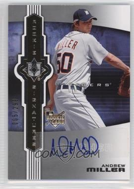 2007 Ultimate Collection - [Base] #103 - Andrew Miller /299